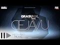 Grasu Xxl Feat Ami Deja Vu Official Single
