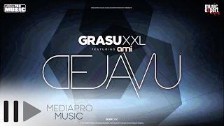 Download Grasu XXL feat  AMI - Deja Vu (Official Single)