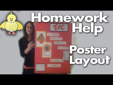 Homework Help:  How to Design, Create and Layout a Poster Project