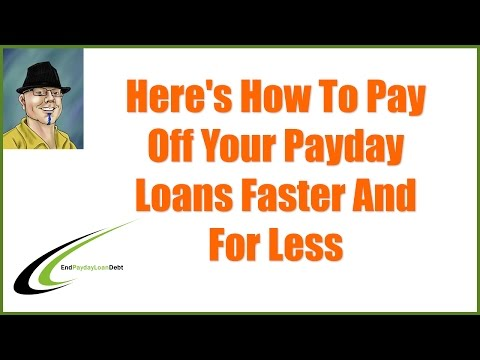 How To Pay Off Payday Loans Faster - And For Less!
