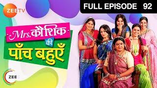 Mrs. Kaushik Ki Paanch Bahuein - Episode 92 - 10-11-2011