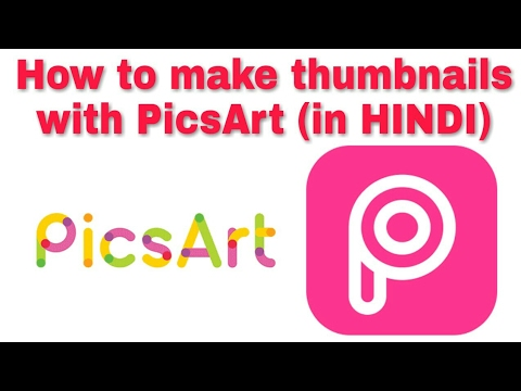 How to make YouTube thumbnails in PICSART in (hindi) |