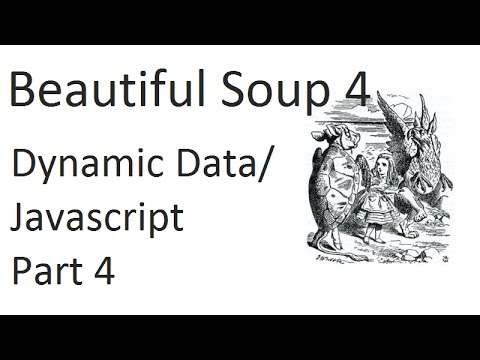Dynamic Javascript Scraping - Web scraping with Beautiful Soup 4 p.4