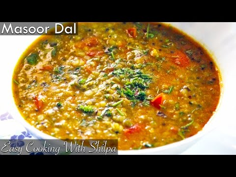 How To Make Masoor Dal | Masoor Dal Recipe | Easy Cooking With Shilpa