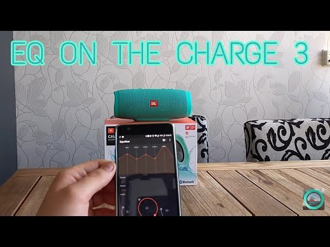 JBL CHARGE 3 Fixing Treble With EQ (Android) improvement!