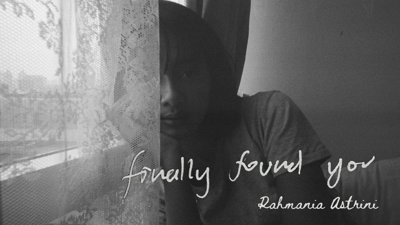 Rahmania Astrini - Finally Found You