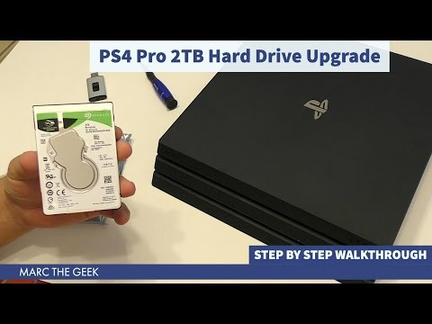 PS4 Pro 2TB Hard Drive Step by Step Upgrade