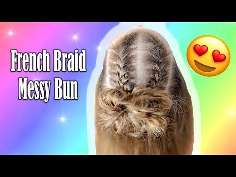 5 Minute French Braid Messy Bun for Beginners - Toddler Hairstyles