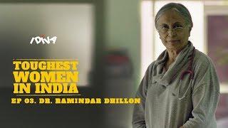 iDIVA | Toughest Women In India | Ep 03 - Dr. Ramindar Dhillon | iDiva Web Series