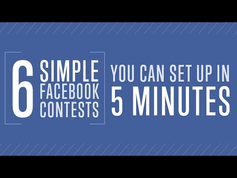 6 Simple Facebook Contests You Can Set Up in 5 Minutes