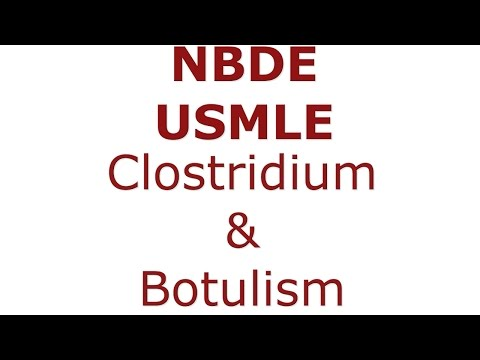 Clostridium botulinum, difficile, perfringens, tetani - NBDE & USMLE