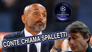 LOTTA CHAMPIONS - Conte chiama Spalletti