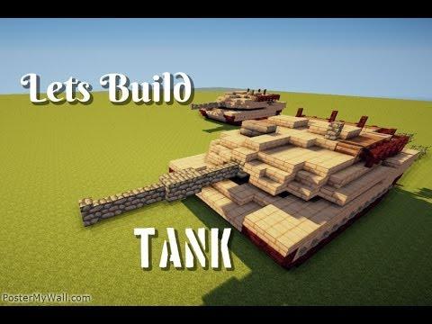Minecraft: Lets Build/ Tank Tutorial (download in description)