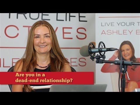 Are you in a dead end relationship?