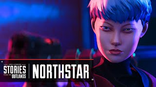"""Apex Legends   Stories from the Outlands – """"Northstar"""""""