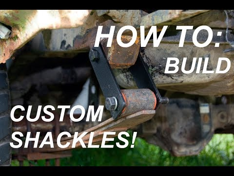 HOW TO Build Your own Custom Front Shackles!  IT'S VERY EASY!