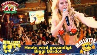 Biggi Bardot - Heute wird gesündigt - Bierkönig Mallorca