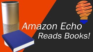 Amazon Echo is a Kindle Book Reader