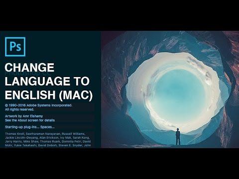 Change language to English in Photoshop CC (Mac)