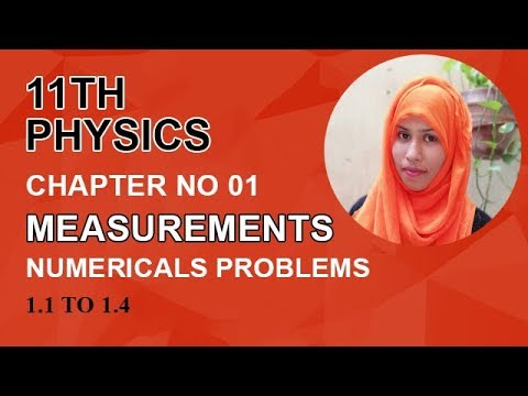 FSC Physics book 1, Ch 1, Numericals Problems, Problem no 1.1 to 1.4 -Inter Part 1 Physics