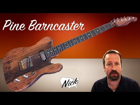 Guitar Demo - Pine Barncaster with Real Old Wood Tele Telecaster Style (WD music neck too!)
