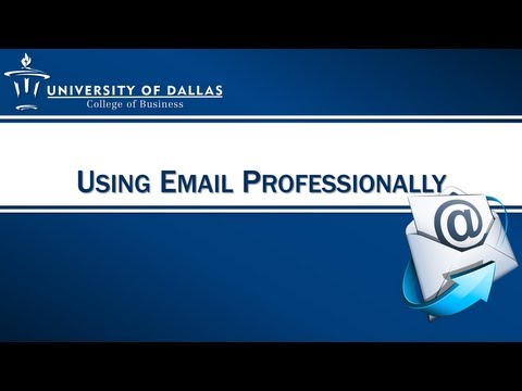Using Email Professionally