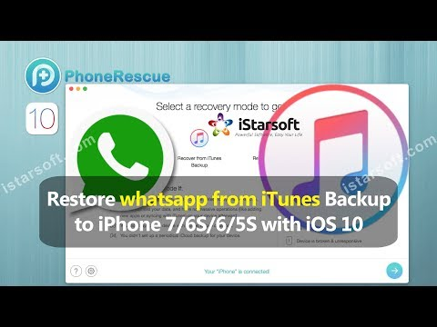 Restore Whatsapp from iTunes Backup to iPhone 7/6S/6/5S with iOS 10