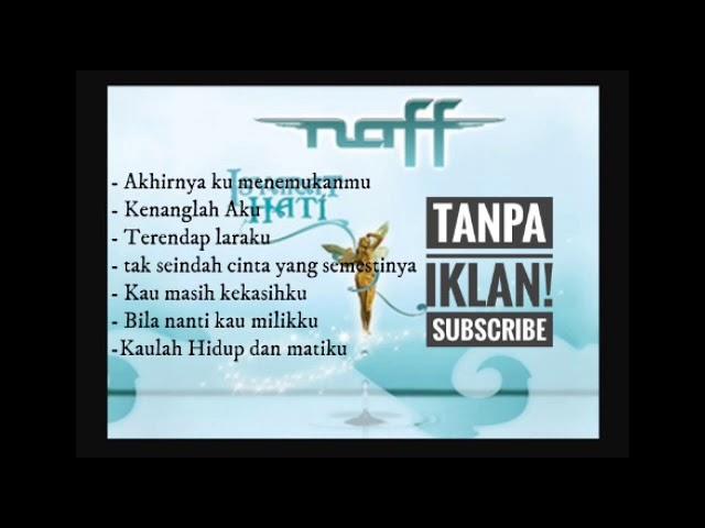 Download Naff lagu pilihan terbaik MP3 Gratis