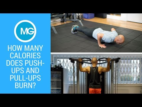 How Many Calories Does Push Ups and Pull Ups Burn? | MG Fit in Fitness Training