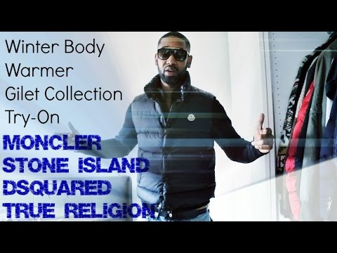 Winter Gilet Vest Collection Try-On | Stone Island Moncler DSquared True Religion | TheHoxtonTrend
