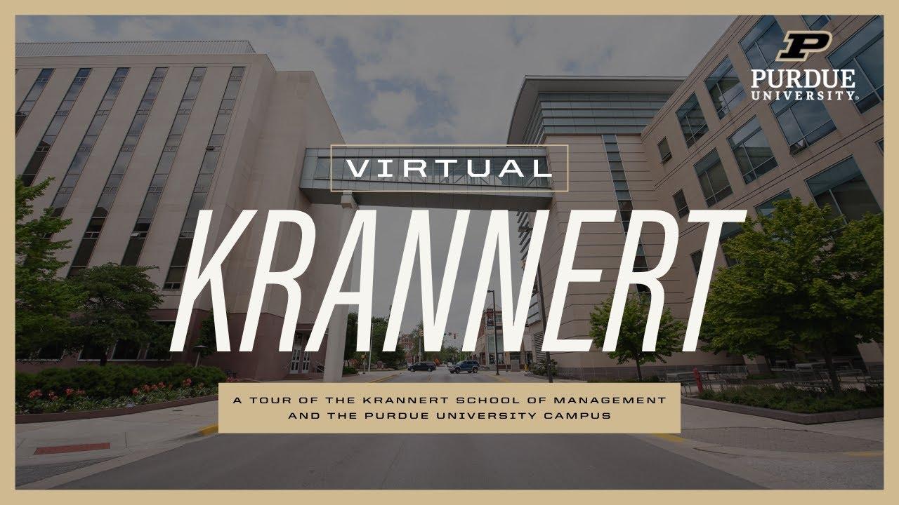 Virtual Krannert: Tour the Krannert School of Management and Purdue University