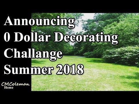 0 Dollar Decorating Challenge  Summer 2018 Announcement