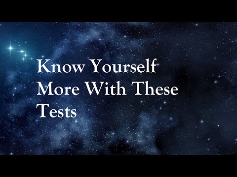 Know Yourself   More With These Tests