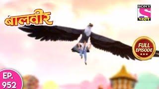 Baal Veer - Full Episode  952 - 9th  May, 2018