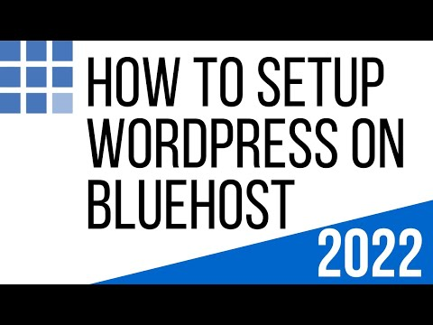 How to Setup WordPress on Bluehost 2018 | Step by Step Guide