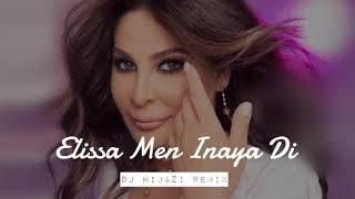 Elissa ... Men Inaya Di -Hijazi Remix | إليسا ... من عينيا دي -ريمكس | Deep House
