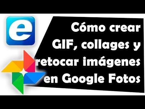 Cómo crear GIF, collages y retocar imágenes en Google Fotos