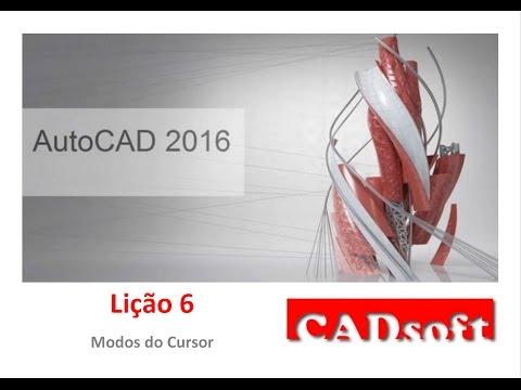AutoCAD 2016 Português - Lição 6/149 - Modos do cursor