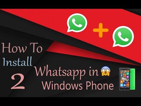 How To Install 2 Whatsapp On Windows Phones I No Jailbreak I 100% Working