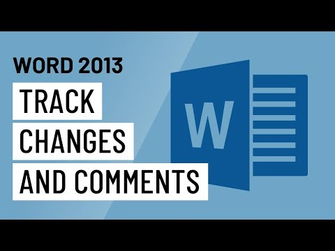Word 2013: Track Changes and Comments
