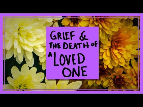Grief and the Death of a Loved One