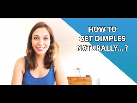 How To Get Dimples Naturally