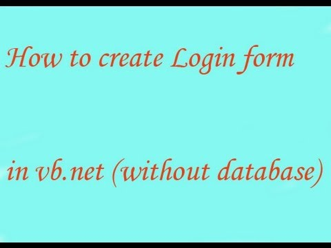 How to create Login form in vb.net (without database)