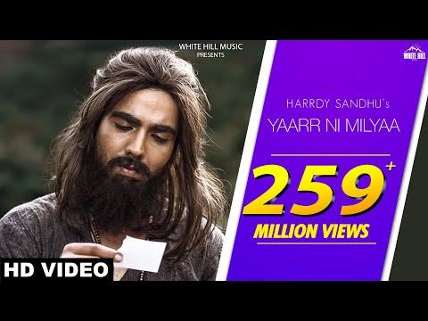 Yaarr Ni Milyaa (Full Song) Hardy Sandhu | B Praak | Jaani | Arvindr Khaira | New Punjabi Songs 2018