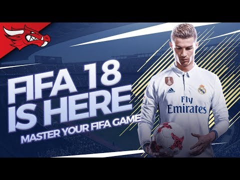 FIFA 18 IS HERE!