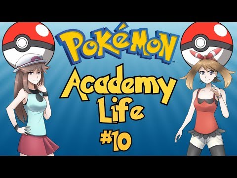 The Best Pokemon Game Ever Made: Pokemon Academy Life - Part 10