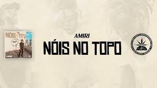 Nóis no Topo - AMIRI (Prod. Deryck Cabrera)