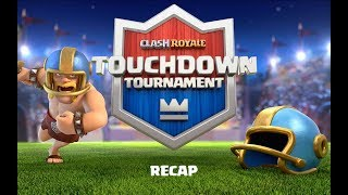 Clash Royale: Touchdown Tournament RECAP!