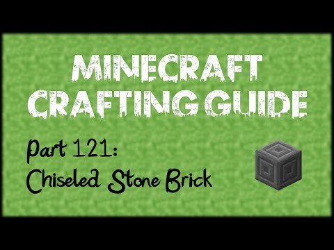 Minecraft Crafting Guide - Part 121: Chiseled Stone Brick