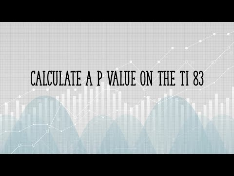Calculate a P Value on the TI 83